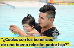 Importancia de la relación padre e hijo
