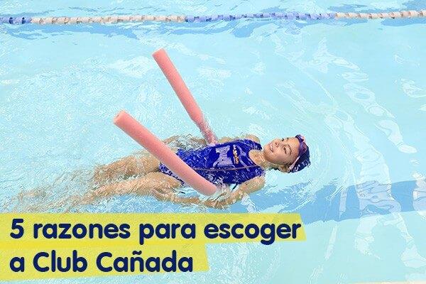 Escuela de natación: 5 razones para escoger a Club Cañada